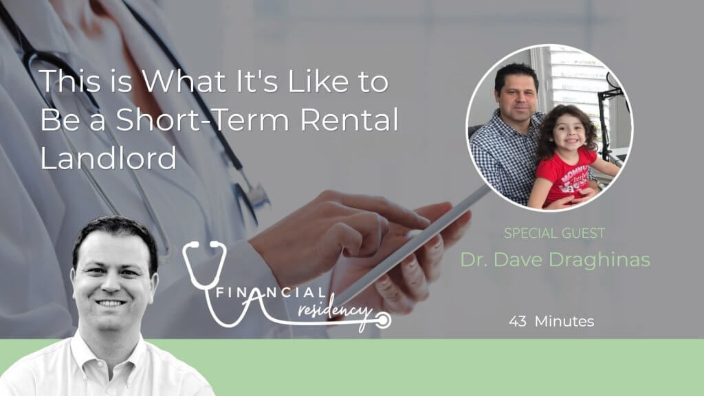 Airbnb, Short-Term Rental Landlord, Passive Income Becomes Active Income, Real Estate for Physicians